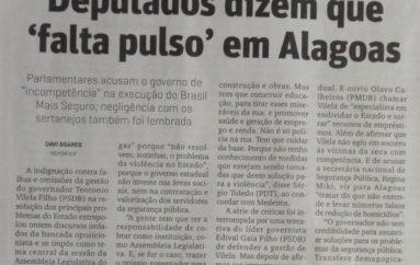 Deputados dizem que 'falta pulso' em Alagoas