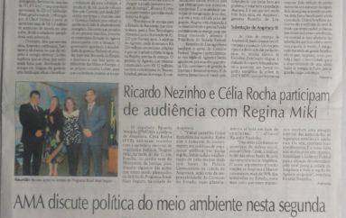 Ricardo Nezinho e Célia Rocha participam de audiência com Regina Miki