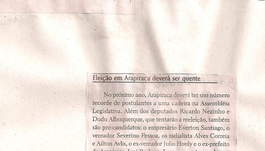 Eleição em Arapiraca deverá ser quente