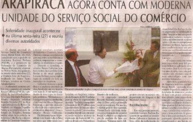 Arapiraca conta agora com moderna unidade de Serviço Social do Comercio