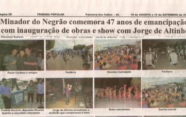 Minador do Negrão comemora 47 anos