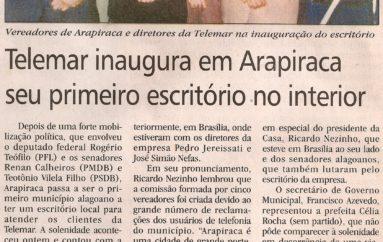 Telemar inaugura em Arapiraca seu primeiro escritório do interior