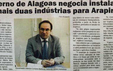 Governo de Alagoas negocia a instalação de mais duas Indústrias para Arapiraca