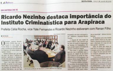 Ricardo Nezinho destaca a importância do Instituto de Criminalística para Arapiraca