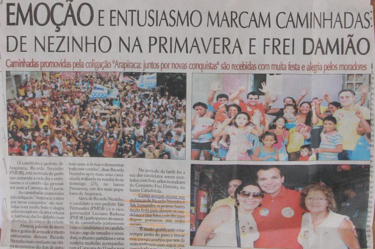 Emoção e entusiasmo marcam caminhadas de Nezinho na Primavera e Frei Damião