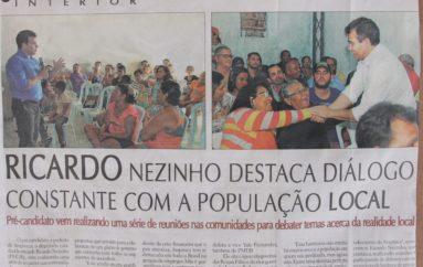 Ricardo Nezinho destaca diálogos constante com a população local