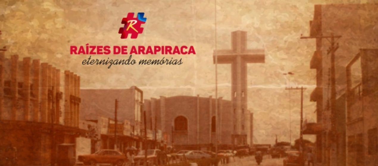 Projeto Audiovisual Raízes de Arapiraca – Eternizando memórias